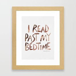 I read past my bedtime - Earthy colors Framed Art Print