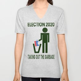 Democrat Blue Wave Election 2020 Taking out the Garbage Unisex V-Neck