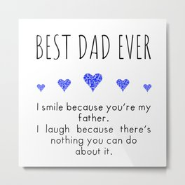 Best Dad Ever Metal Print