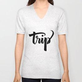 Trip! Unisex V-Neck