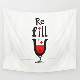 Re fill yourself! Wall Tapestry