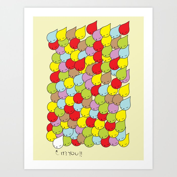 IT'S YOU Art Print