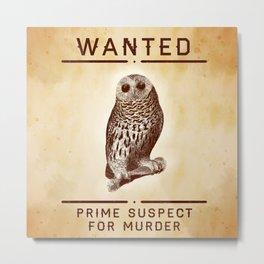 Fowl Suspect Metal Print