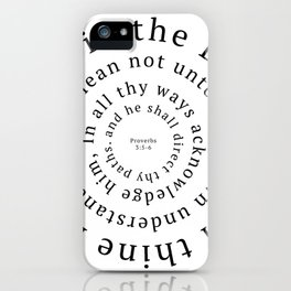 Proverbs 3: Trust in the Lord with all thine heart iPhone Case