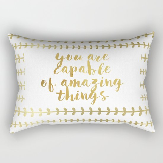You Are Capable Of Amazing Things Rectangular Pillow