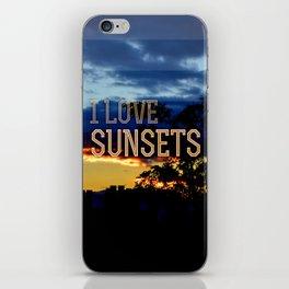 I love sunsets iPhone Skin