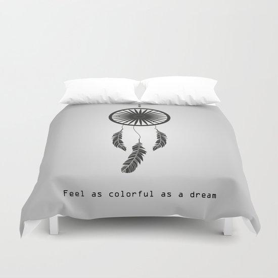 Feel as colorful as a dream - Dreamcatcher Duvet Cover