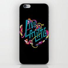 Live a Little iPhone & iPod Skin