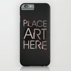 The Art Placeholder Slim Case iPhone 6s