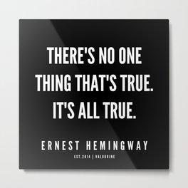 26  |Ernest Hemingway Quote Series  | 190613 Metal Print