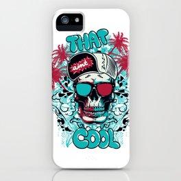 That's Cooool iPhone Case