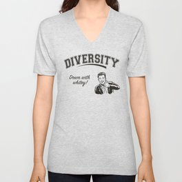 Diversity - Down With Whitey Unisex V-Neck
