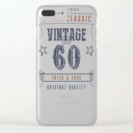 60th-Birthday---Vintage-60-Tried-&-True Clear iPhone Case