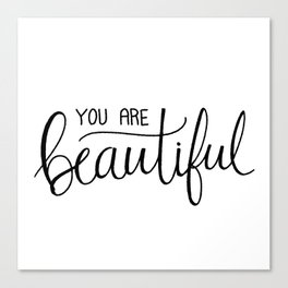 You Are Beautiful Hand Lettering Canvas Print