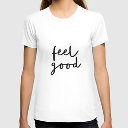 Fell Good black and white contemporary minimalism typography design home wall decor bedroom T-shirt