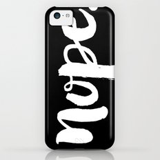Nope Slim Case iPhone 5c