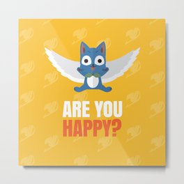 Are you Happy? Metal Print