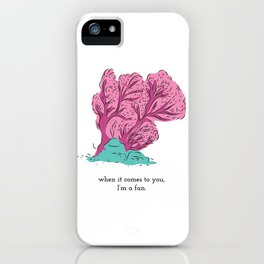 I'm a fan iPhone Case