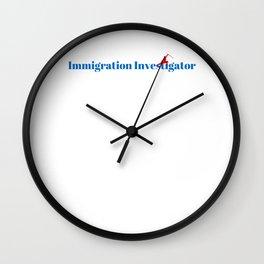 Top Immigration Investigator Wall Clock