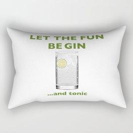 Let The Fun Be Gin ...and Tonic Rectangular Pillow