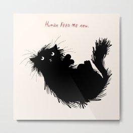 Human Feed Me Now Metal Print