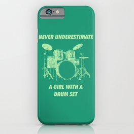 Never Underestimate A Girl With A Drum Set Funny Drums Vintage Drummer Distressed iPhone Case