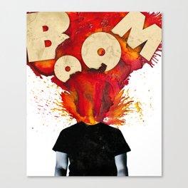 Boy, You're Like an Atomic Bomb Canvas Print