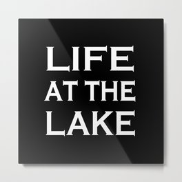 Life at the lake - black and white Metal Print