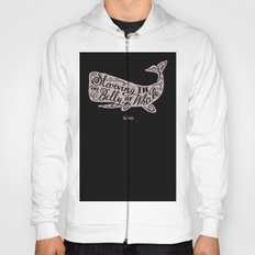 Starving in the Belly of a Whale Hoody