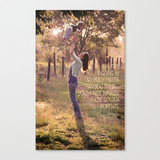 Seize those Golden Moments Canvas Print