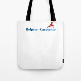Helpers - Carpenter Ninja in Action Tote Bag
