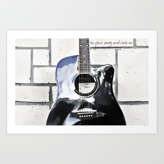 Be Your Song and Rock On in White II Art Print
