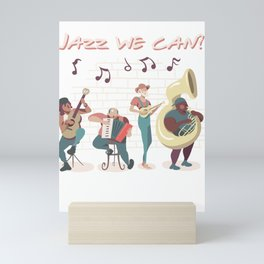 Jazz We Can Play Music Play The Band Instruments Mini Art Print