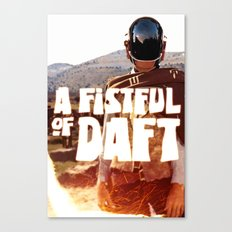 A FISTFULL of DAFT Canvas Print