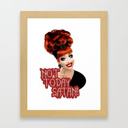 'Not Today Satan!' Bianca Del Rio, RuPaul's Drag Race Queen Framed Art Print
