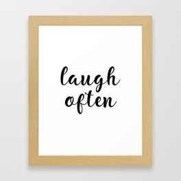 Laugh Often, Home Decor, Office Decor, Inspirational Art, Motivational Art Framed Art Print