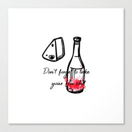 Don't Forget To Take Your Flu Shot Bottle & Cheese Canvas Print