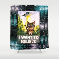 i want to believe Shower Curtains featuring I Want To Believe by Ariana Victoria Rose