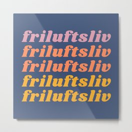 Friluftsliv Metal Print