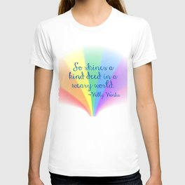 Inspirational Art Willy Wonka Quote and a Rainbow Feather T-shirt