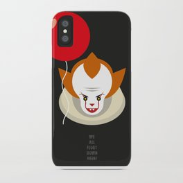We all float down here.... iPhone Case