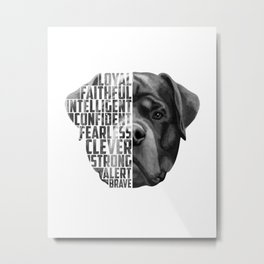 Rottweiler Quote Text Metal Print