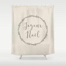 joyeux noel Shower Curtain