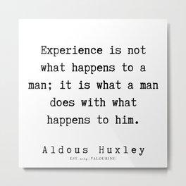 17    | Aldous Huxley Quotes  | 190714 | Metal Print