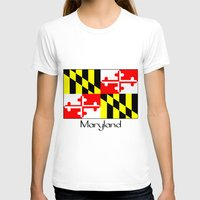 maryland T-shirts featuring Maryland by rita rose