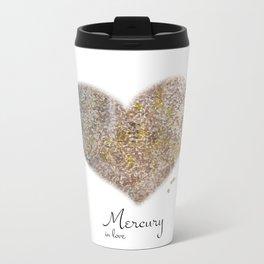 Mercury in love Metal Travel Mug