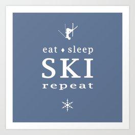 Eat Sleep SKI repeat Art Print