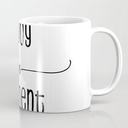Text Art ENJOY THE MOMENT Coffee Mug
