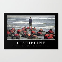 Discipline: Inspirational Quote and Motivational Poster Canvas Print