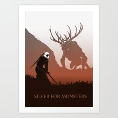 Silver is for monsters Art Print